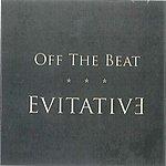 Off The Beat Evitative