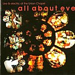 All About Eve Live And Electric At The Union Chapel