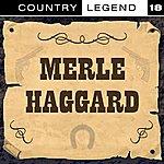 Merle Haggard Country Legend Vol. 18