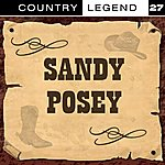 Sandy Posey Country Legend Vol. 27