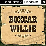 Boxcar Willie Country Legend Vol. 5