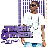 Tinchy Stryder Off The Record (Remixes)