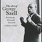 George Szell The Art Of George Szell, Vol. 2