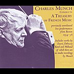 Charles Munch Munch Conducts A Treasury Of French Music