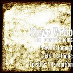 "Steve Webb The Douay-Rhiems New Testament :Acts ""Catholic Epistles"" Revelation"