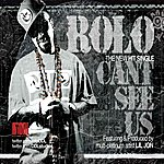 Rolo Cant See Us (Feat. LIL Jon) - Single
