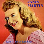 Janis Martin Love And Kisses
