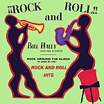 Bill Haley & His Comets Rock And Roll Hits