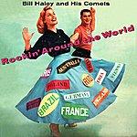 Bill Haley & His Comets Rockin' Around The World