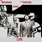 The Mamas & The Papas The Mamas And The Papas Live