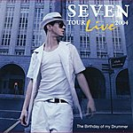 Seven Tour Live 2004 - The Birthday Of My Drummer