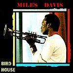 Miles Davis Bird House