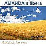 Al Bano Amanda È Libera, Amanda Is Free Now