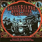 Quicksilver Messenger Service Live At The Avalon Ballroom, San Francisco, 9th September 1966