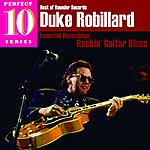 Duke Robillard Rockin' Guitar Blues: Essential Recordings