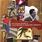 Antonio Carlos Jobim The Warm World Of Antonio Carlos Jobim