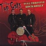 Topcats Full Throttle Rockabilly
