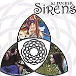 S.J. Tucker Sirens