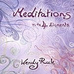 Wendy Rule Meditations On The 4 Elements