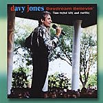 Davy Jones Daydream Believin' (Hits & Rarities)