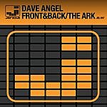 Dave Angel Front&Back/The Ark
