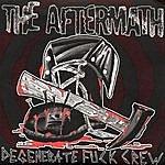 Aftermath Degenerate Fuck Crew