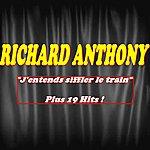 Richard Anthony J'entends Siffler Le Train (Plus 19 Hits)