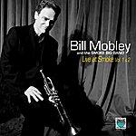 Bill Mobley Bill Mobley Live At Smoke (Feat. The Smoke Big Band) [Vol. 1 & 2]