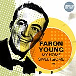 Faron Young My Home Sweet Home