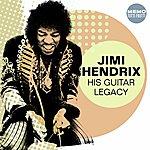 Jimi Hendrix His Guitar Legacy