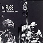 The Fugs The Fugs Live From The 60's