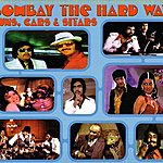 Dan The Automator Bombay The Hard Way- Guns, Cars, & Sitars