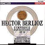 Eliahu Inbal Berlioz: Symphonie Fantastique, Op.14