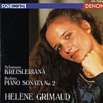 Hélène Grimaud Schumann: Kreisleriana - Brahms: Piano Sonata No. 2
