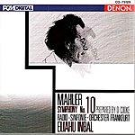 Eliahu Inbal Mahler: Symphony No. 10