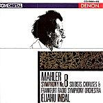 Eliahu Inbal Mahler: Symphony No. 8