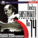 Eliahu Inbal Shostakovich: Symphony No.14