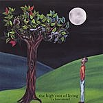 Mike Schmid The High Cost Of Living (A Love Story)