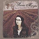 Romi Mayes Sweet Somethin Steady