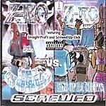 Z-Ro The World Vs. Da King... Screwed