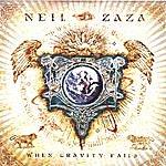 Neil Zaza When Gravity Fails