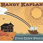 Randy Kaplan Five Cent Piece