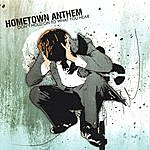 Hometown Anthem Don't Hold On To What You Hear