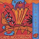 Dan Newton Cafe Accordion