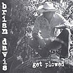 Brian Davis Get Plowed