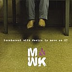 MWK Incoherent With Desire To Move On Ep
