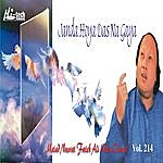 Ustad Nusrat Fateh Ali Khan Janda Hoya Das Na Gaya Vol. 214