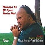 Ustad Nusrat Fateh Ali Khan Bewafa Se Bi Pyar Hota Hai Vol. 209