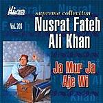 Ustad Nusrat Fateh Ali Khan Ja Mur Ja Aje Wi Vol. 203