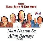 Ustad Nusrat Fateh Ali Khan Mast Nazron Se Allah Bachaye Vol. 219
